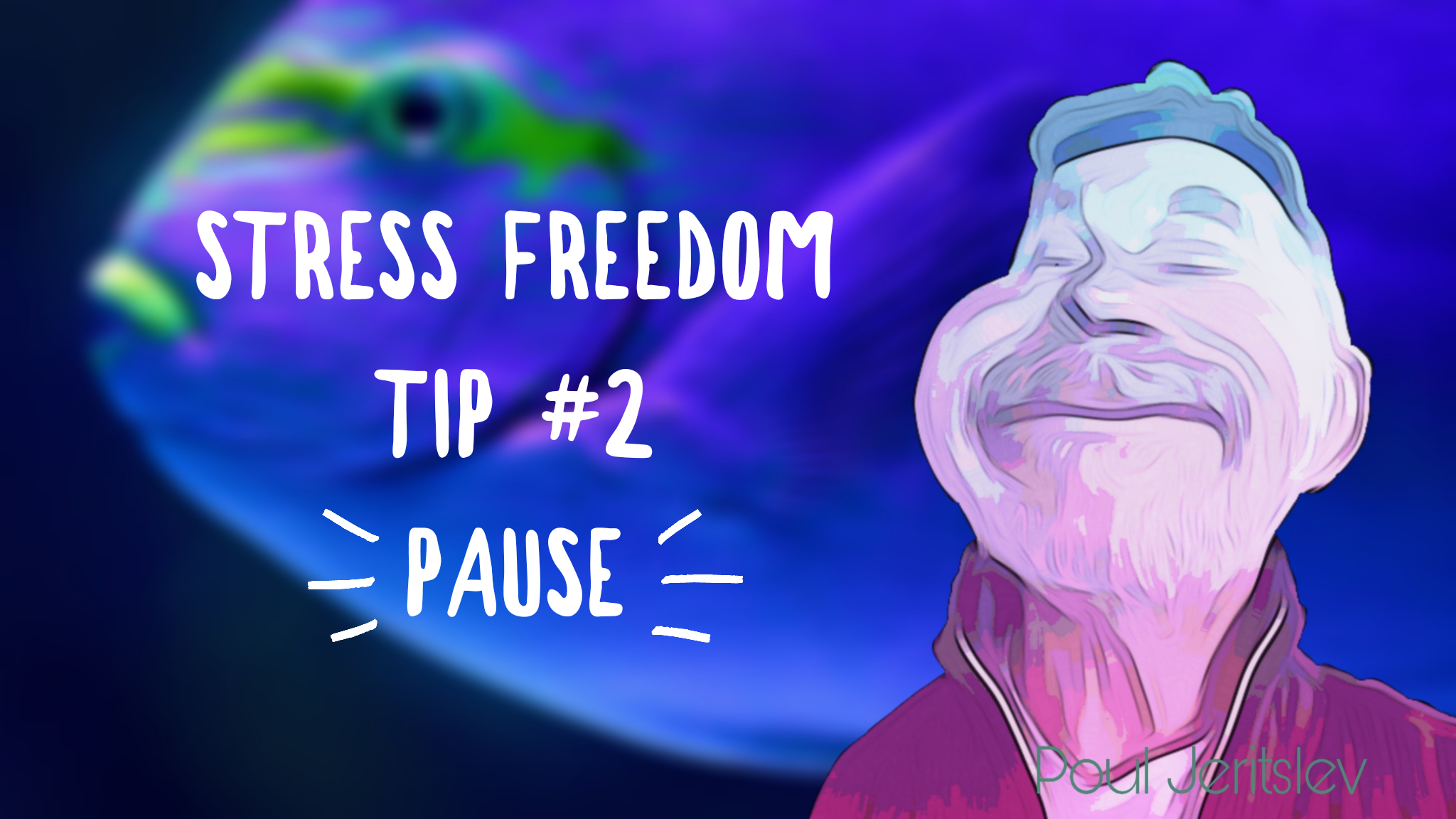 Stress Freedom TIP #2
