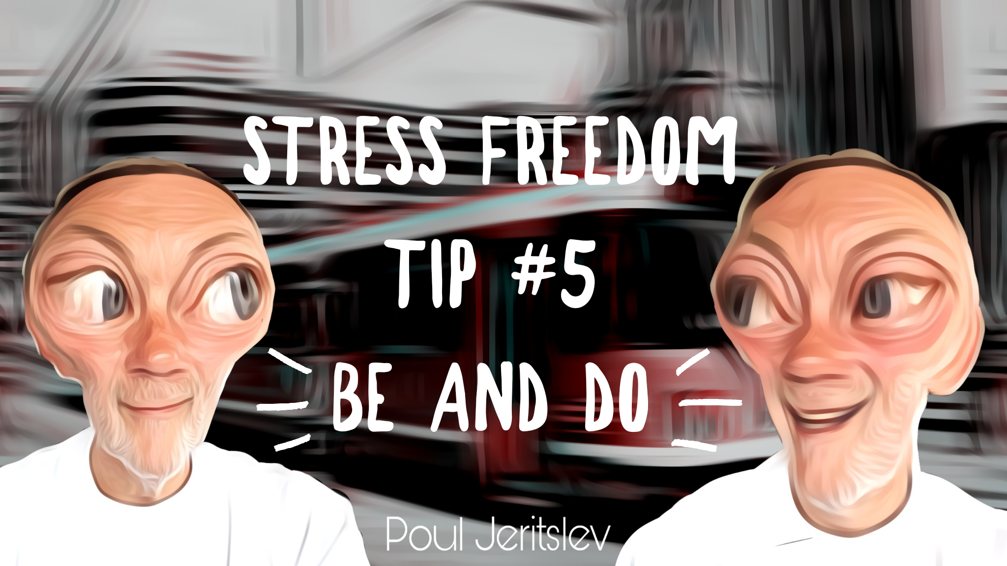 Stress Freedom TIP #5