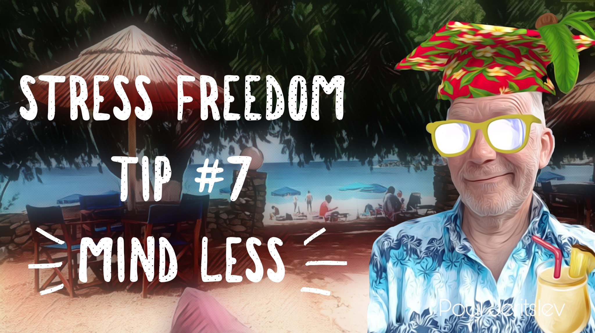 Stress Freedom TIP #7